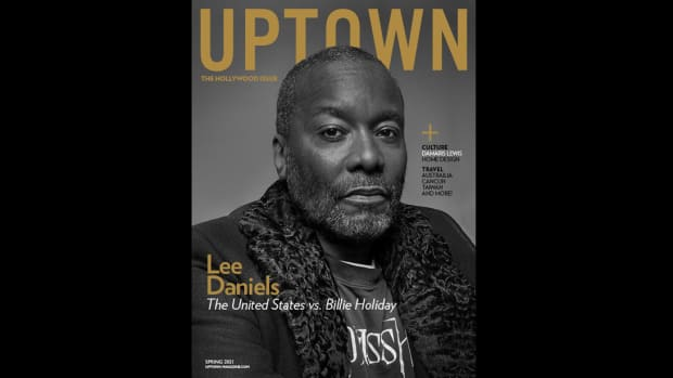 Lee Daniels covers the Spring 2021 issue of UPTOWN magazine
