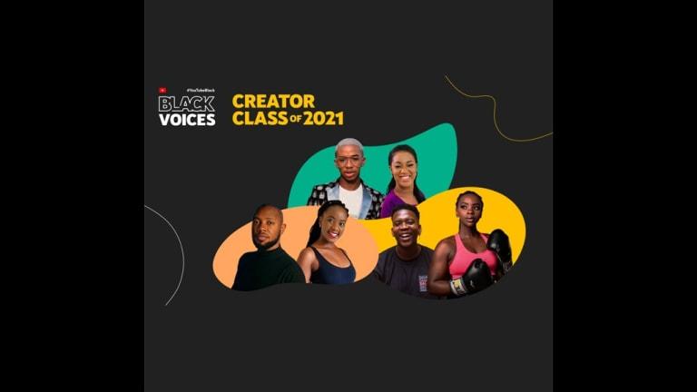 YouTube Announced Its 2021 #YouTubeBlackVoices Creator Class