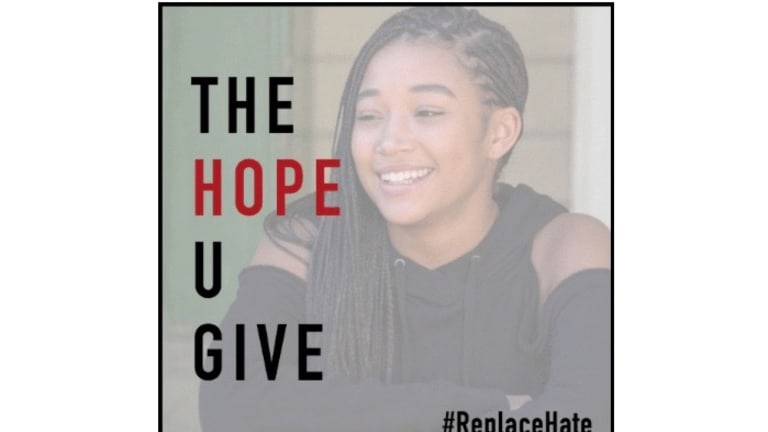 How Will You Replace 'THE HATE U GIVE'? With Hope, Love, or Compassion?